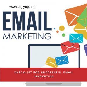 Checklist for Successful Email Marketing - Digiyug