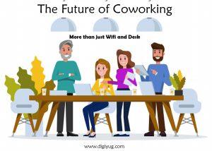 The Future of Co-working - Digiyug